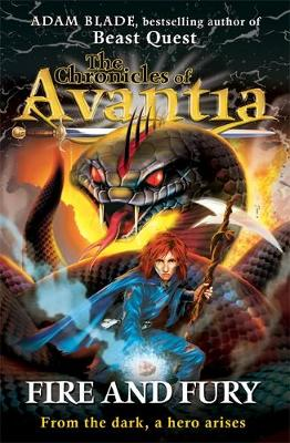 The Chronicles of Avantia: Fire and Fury: Book 4