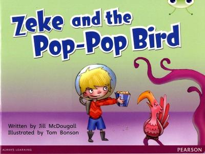 Bug Club Blue C (KS1) Zeke and the Pop-Pop Bird 6-pack