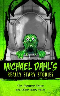 The Strange Voice: and Other Scary Tales