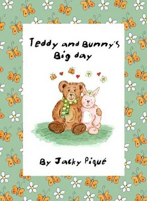 Teddy and Bunny's Big Day