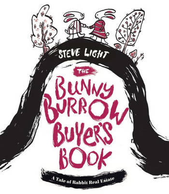 Bunny Burrow Buyer's Book: A Tale of Rabbit Real Estate