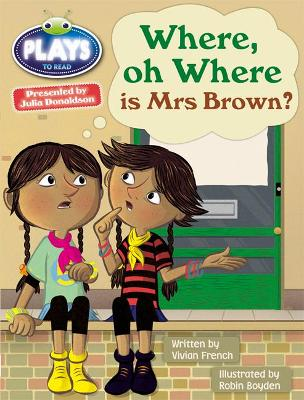 Julia Donaldson Plays Turq/1B Where or Where is Mrs Brown? 6-pack