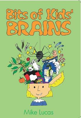 Bits of Kids' Brains