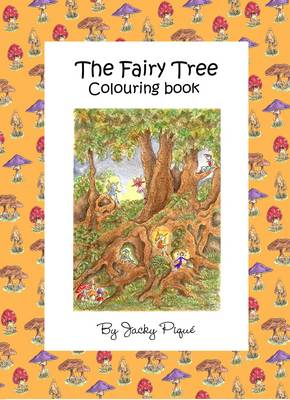 The Fairy Tree...Colouring Book