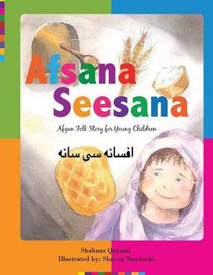 Afsana Seesana: Afgan Folk Story for Young Children