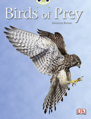 Bug Club Non-fiction White A/2A Birds of Prey 6-pack: Birds of Prey 6-pack