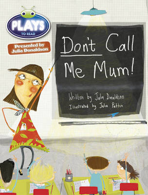 Julia Donaldson Plays Green/1B Don't Call Me Mum 6-pack