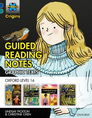 Project X Origins Graphic Texts: Dark Blue Book Band, Oxford Level 16: Guided Reading Notes