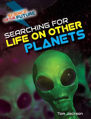 Searching for Life on Other Planets