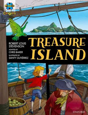 Project X Origins Graphic Texts: Dark Red Book Band, Oxford Level 17: Treasure Island