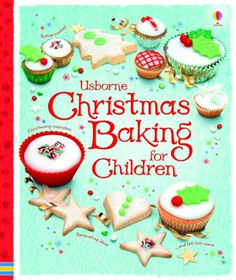 Usborne Christmas Baking for Children