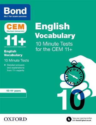 Bond 11+: CEM Vocabulary 10 Minute Tests: 10-11 Years