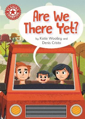 Reading Champion: Are We There Yet?: Independent Reading Red 2