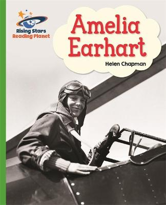 Reading Planet - Amelia Earhart- Green: Galaxy