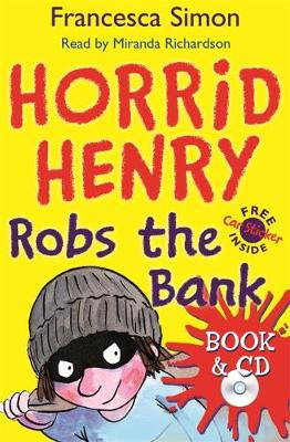 Horrid Henry Robs the Bank: Book 17