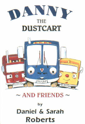 Danny the Dustcart and Friends