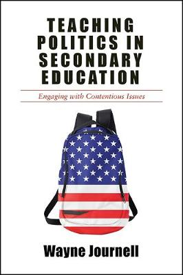 Teaching Politics in Secondary Education: Engaging with Contentious Issues