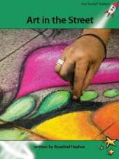 Red Rocket Readers: Advanced Fluency 2 Non-Fiction Set A: Art in the Street