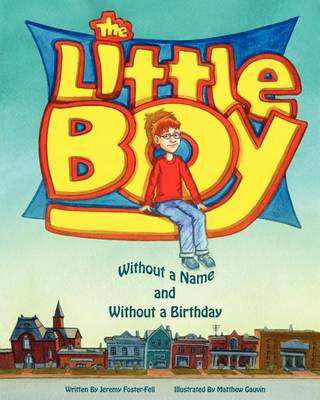 The Little Boy without a Name and without a Birthday