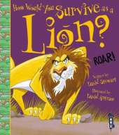 How Would You Survive As A Lion?