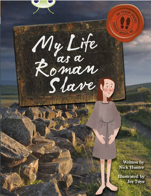 Bug Club Non-fiction Brown B/3B In His Shoes: My Life as a Roman Slave 6-pack