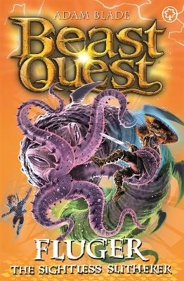 Beast Quest: Fluger the Sightless Slitherer: Series 24 Book 2
