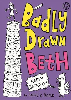 Badly Drawn Beth: Happy Bethday!: Book 3