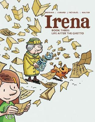 Irena: Book Three: Life After the Ghetto