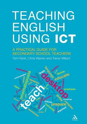 Teaching English Using ICT: A Practical Guide for Secondary School Teachers