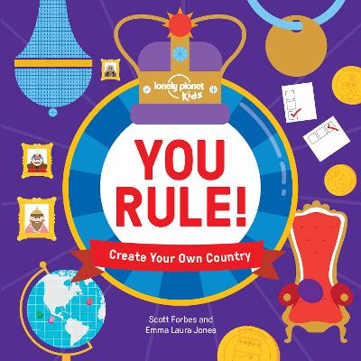 You Rule!: Create Your Own Country