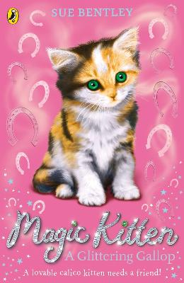 Magic Kitten: A Glittering Gallop
