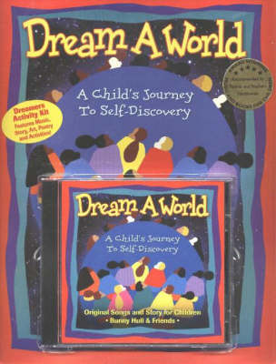 Dream A World Kit: A Child's Journey to Self-Discovery