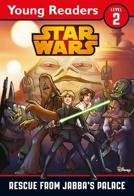 Star Wars: Rescue From Jabba's Palace: Star Wars Young Readers