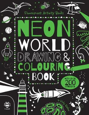 Neon World Drawing & Colouring Book