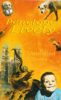 Uninvited Ghosts and Other Stories