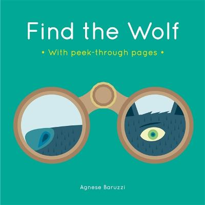 Find the Wolf: A board book with peek-through pages