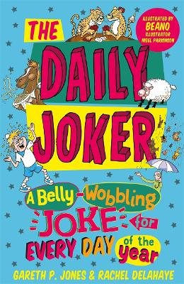 The Daily Joker: A Belly-Wobbling Joke for Every Day of the Year