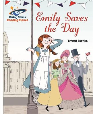Reading Planet - Emily Saves the Day - White: Galaxy