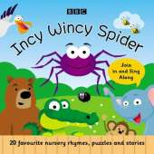 Incy Wincy Spider: Favourite Songs and Rhymes
