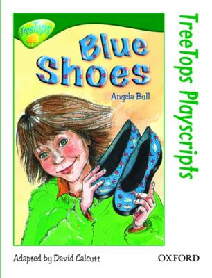 Oxford Reading Tree: Level 12: Treetops Playscripts: Blue Shoes