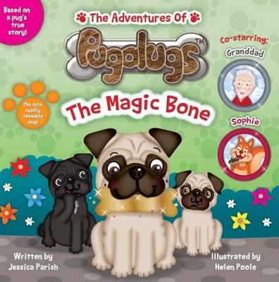 The Adventures of Pugalugs: The Magic Bone