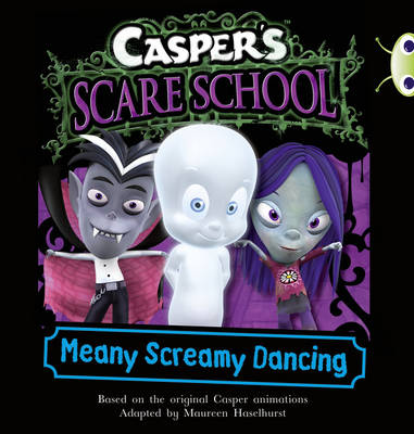 Casper's Scare School: Meany Screamy Dancing