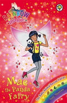 Rainbow Magic: Mae the Panda Fairy: The Baby Animal Rescue Fairies Book 1
