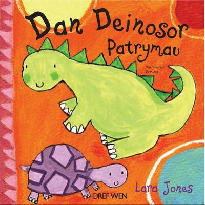 Dan Deinosor - Patrymau / Dan Dinosaur - Patterns