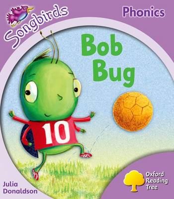 Oxford Reading Tree Songbirds Phonics: Level 1+: Bob Bug