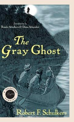 The Gray Ghost: A Seckatary Hawkins Mystery