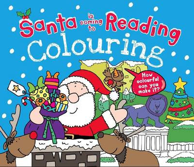 Santa is Coming to Reading Colouring Book