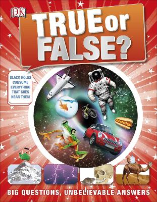 True or False?: Big Questions, Unbelievable Answers