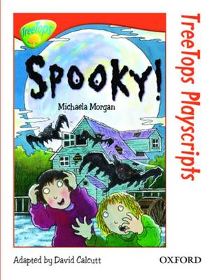 Oxford Reading Tree: Level 13: Treetops Playscripts: Spooky!