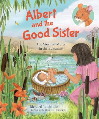 Albert and the Good Sister: The Story of Moses in the Bulrushes